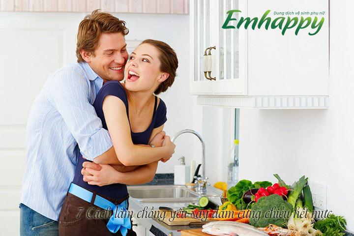 7 Cách làm chồng yêu say đắm cưng chiều hết mực