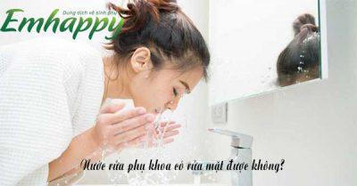Nước rửa phụ khoa có rửa mặt được không? chia sẻ chuyên gia