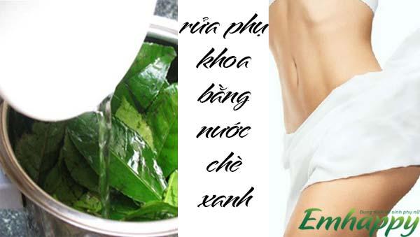 Cách rửa phụ khoa bằng nước trà xanh an toàn cho nàng1