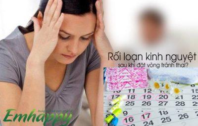 Tại sao rối loạn kinh nguyệt sau khi đặt vòng tránh thai?